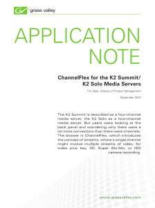 ChannelFlex for the K2 Summit/K2 Solo Media Servers