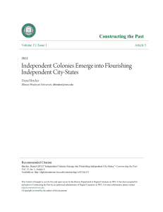 Independent Colonies Emerge into Flourishing Independent City