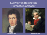 Ludwig van Beethoven Romantic Composer