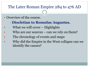 The Later Roman Empire 285 to 476 AD
