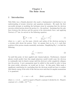 Chapter 1 The Bohr Atom 1 Introduction