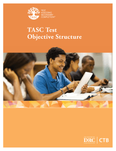 TASC Test Objective Structure - TASC : Test Assessing Secondary