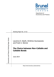The Choice between Non-Callable and Callable Bonds