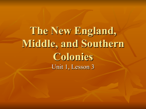 The New England, Middle and Southern Colonies Summary