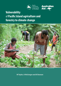 Vulnerability ofPaci c Island agriculture and forestry to climate change