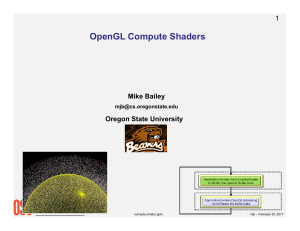 OpenGL Compute Shaders - College of Engineering | Oregon State
