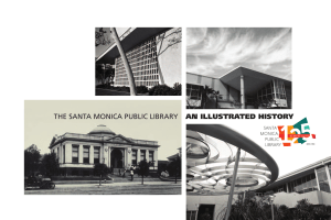 THE SANTA MONICA PUBLIC LIBRARY AN ILLUSTRATED HISTORY