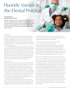 Fluoride Varnish in the Dental Practice