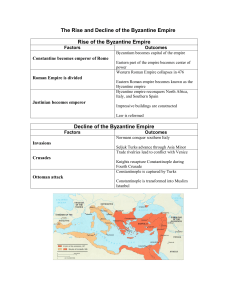 The Rise and Decline of the Byzantine Empire