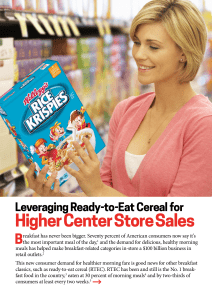 Leveraging Ready-to-Eat Cereal for Higher