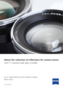 About the reduction of reflections for camera lenses How T