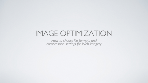 How to choose file formats and compression settings for Web imagery