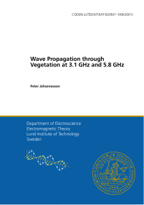 Wave Propagation through Vegetation at 3.1 GHz and 5.8 GHz