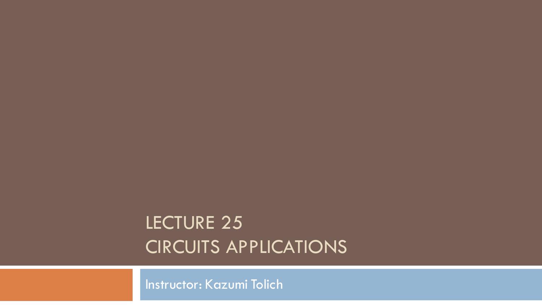 Lecture 25 Circuits Applications Capacitive Ac Circuitsapplications Of Electric 013407702 1 8e60e06854ed1a6f31b14895c0ae263d