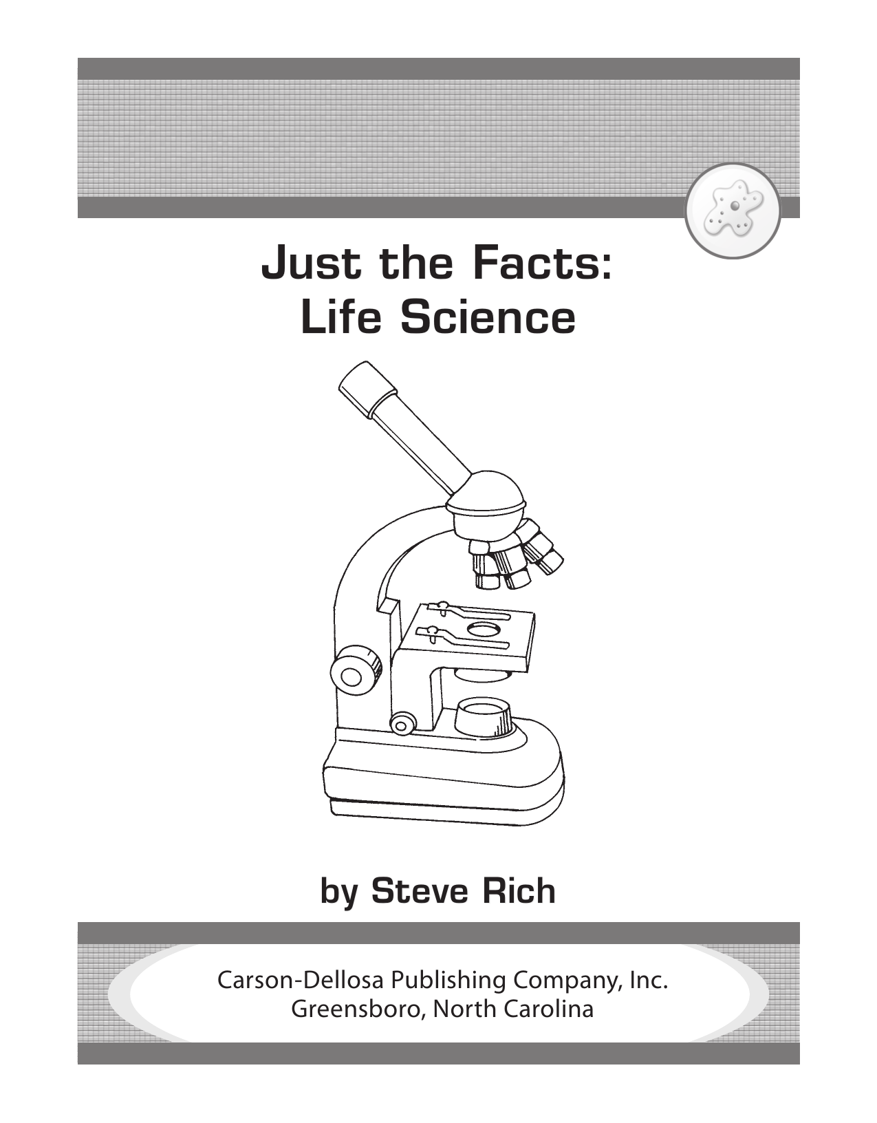 Just the Facts Life Science