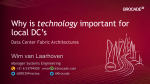 Why is technology important for local DC`s