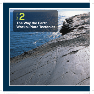 Chapter 2 The Way the Earth Works: Plate Tectonics