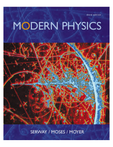 Modern Physics by Serway, Moses, and Moyer (third