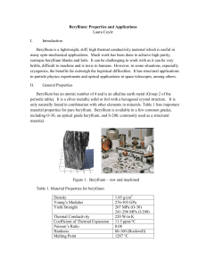Beryllium: Properties and Applications Laura Coyle I. Introduction
