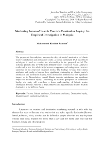 Motivating factors of Islamic Tourist`s Destination Loyalty: An