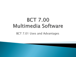 BCT 7.01 PPT - Advantages and Uses of Multimedia
