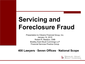 Servicing and Foreclosure Fraud