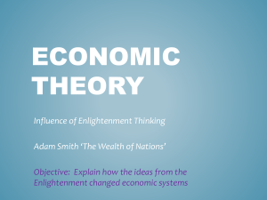 Enlightenment Thinking on Economic Theory Adam Smith