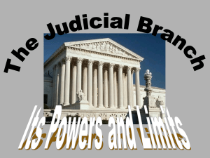 Judicial -- Powers and Limits
