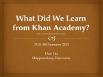 What Did We Learn from Khan Academy