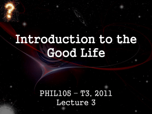PHIL105 2011-The Good Life