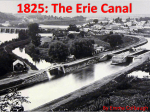 1825: The Erie Canal - Team Lewis Wikispace