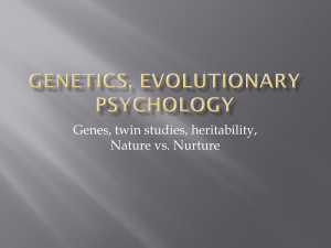 Genetics, evOlutionary psychology