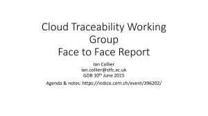 Cloud Traceability Working Group Face to Face Report