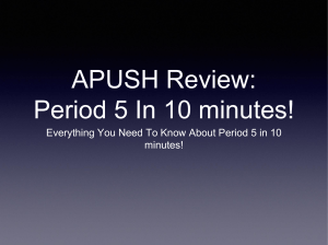 APUSH Review: Period 5 In 10 minutes!