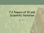 7.2 Powers of 10 and Scientific Notation