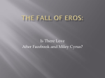 The Fall of Eros: Is Love Still Possible After Facebook And Miley