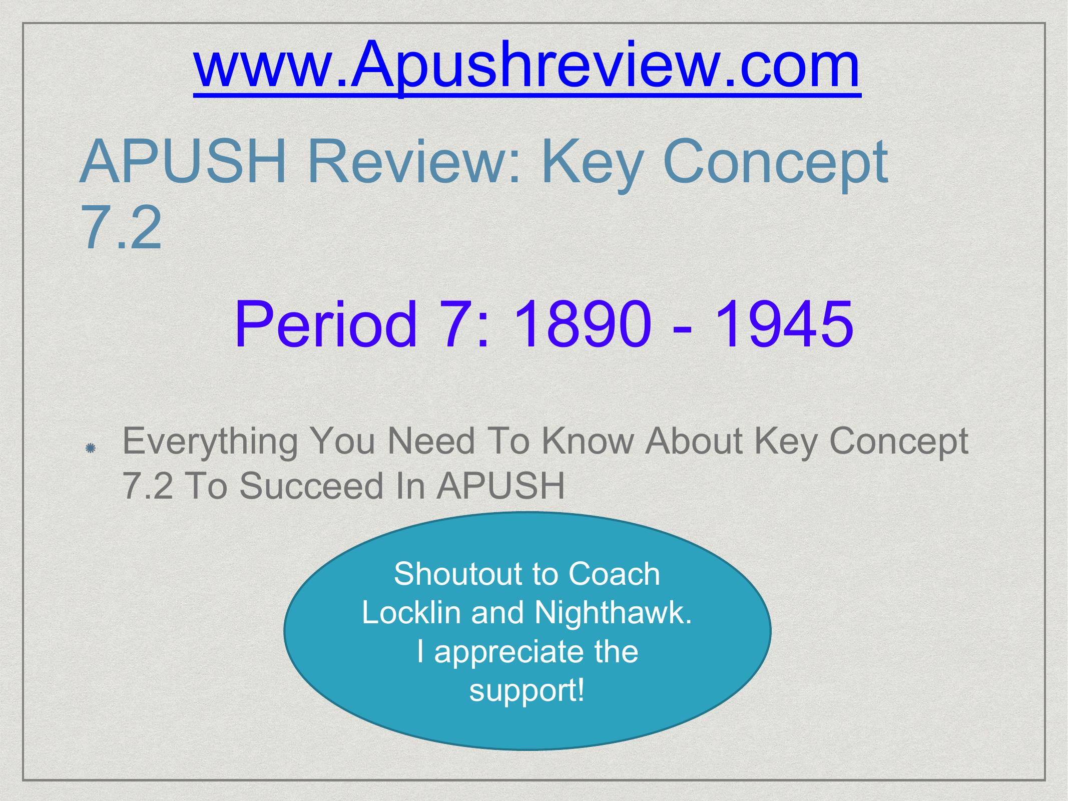 APUSH Review: Key Concept 7 2