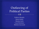 Group 8 – Outlawing of political parties