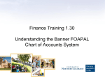 3-The Banner FOAPAL Chart of Accounts System Power Point