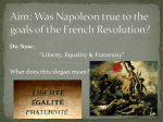 Was Napoleon true to the goals of the French Revolution