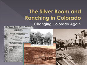 The Silver Boom and Ranching in Colorado Changing Colorado