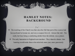 Hamlet Background Notes