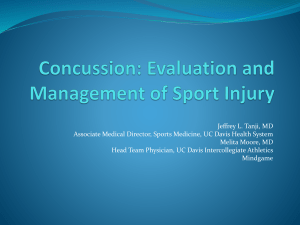 Concussion: Evaluation and Management of Sport Injury