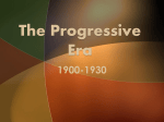 The Progressive Era - Elizabeth School District