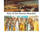 Early Roman Republic Lecture (complete Roman Republic Flowchart)