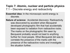 Topic 7: Atomic, nuclear and particle physics