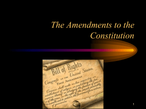 The Amendments to the Constitution - Crest Ridge R-VII
