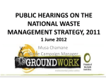 Public hearings on NWMS_Groundwork presentation