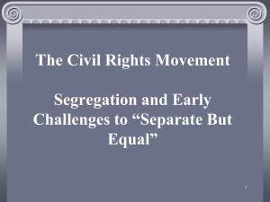 Legal Challenges to Separate But Equal