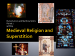religion in the medieval times The middle ages refers to a time in european history from 400-1500 ad for the christian religion these wars were called the crusades.